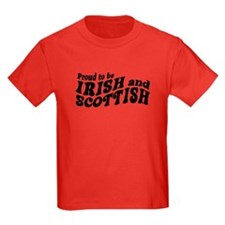 Proud to be Irish and Scottish T