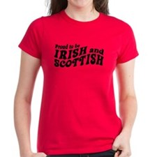 Proud to be Irish and Scottish Tee