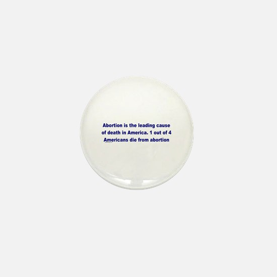 Abortion Leading Cause of Death Mini Button