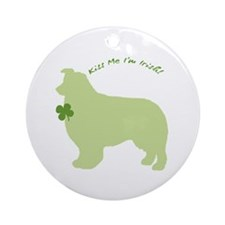 Border Collie... Kiss Me I'm Irish! Ornament (Roun