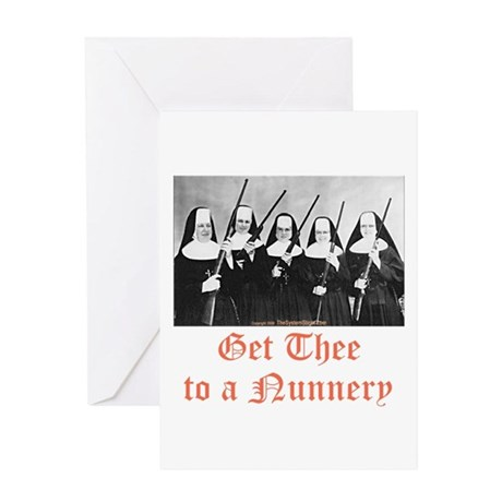 Get Thee to a Nunnery Greeting Card