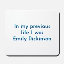 PL Emily Dickinson Mousepad