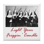 Light Your Candle Tile Coaster