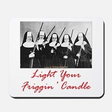 Light Your Candle Mousepad