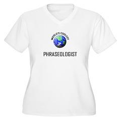 World's Coolest PHRASEOLOGIST T-Shirt