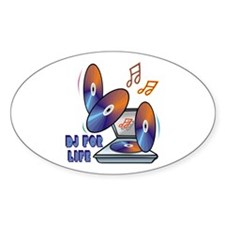 DJ For Life Oval Decal