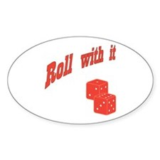 Roll With It Oval Decal