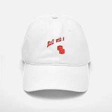 Roll With It Baseball Baseball Cap