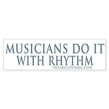 Musicians Rhythm Bumper Bumper Bumper Sticker