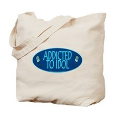 Addicted 2 Idol Tote Bag