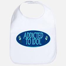 Addicted 2 Idol Bib