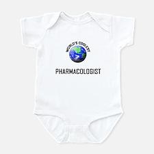 World's Coolest PHARMACOLOGIST Infant Bodysuit