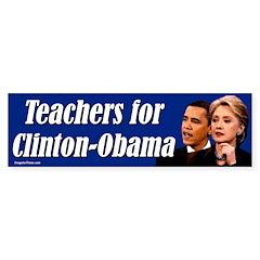 Teachers for Clinton-Obama Bumper Bumper Sticker