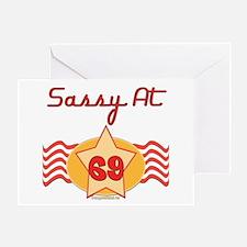 Sassy At 69 Years Greeting Card