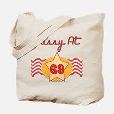 Sassy At 69 Years Tote Bag