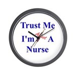 Trust Me ....Nurse Wall Clock
