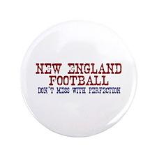 "New England Football Perfection 3.5"" Button"