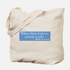 Blbby Kennedy on Poverty Tote Bag
