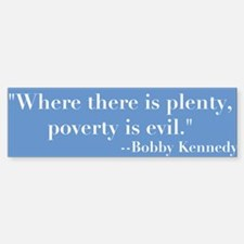 Blbby Kennedy on Poverty Bumper Bumper Bumper Sticker