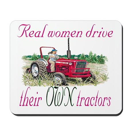 Real Women/Tractors Mousepad