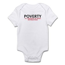 Poverty is a WMD Infant Bodysuit