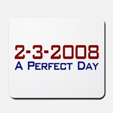 19-0 A Perfect Day Mousepad