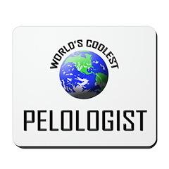 World's Coolest PELOLOGIST Mousepad