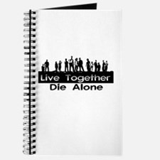 Live Together, Die Alone Journal