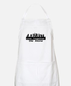 Live Together, Die Alone BBQ Apron