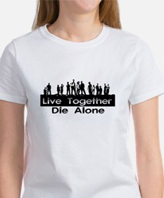 Live Together, Die Alone Tee