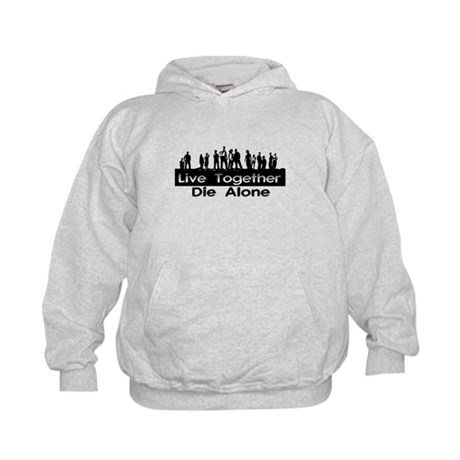 Live Together, Die Alone Kids Hoodie