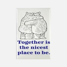 TOGETHER IS THE NICEST PLACE TO BE Rectangle Magne
