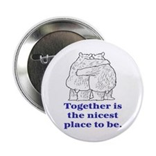 "TOGETHER IS THE NICEST PLACE TO BE 2.25"" Button"