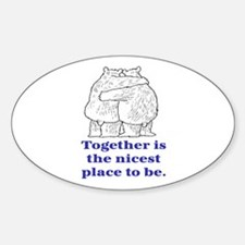TOGETHER IS THE NICEST PLACE TO BE Decal