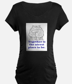 TOGETHER IS THE NICEST PLACE TO BE T-Shirt