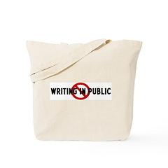 Anti writing in public Tote Bag