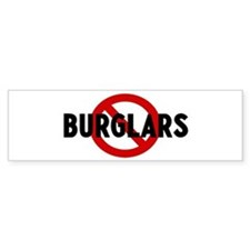 Anti burglars Bumper Bumper Sticker