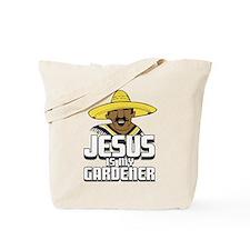 Jesus is my gardener Tote Bag