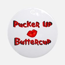 RK Pucker Up Buttercup Ornament (Round)