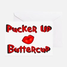 RK Pucker Up Buttercup Greeting Card