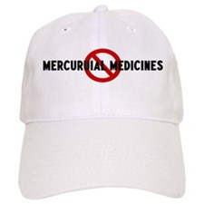 Anti mercuruial medicines Baseball Cap
