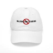 Anti walking and standing Baseball Cap