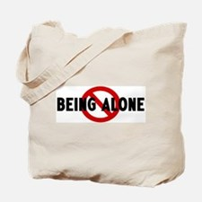 Anti being alone Tote Bag