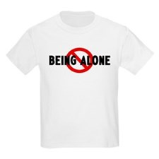 Anti being alone T-Shirt