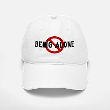 Anti being alone Baseball Baseball Cap