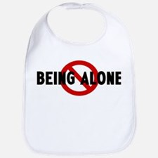 Anti being alone Bib