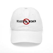 Anti beautiful women Baseball Cap