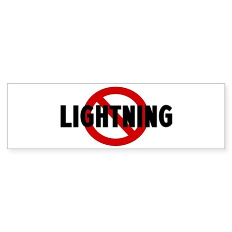 Anti lightning Bumper Sticker