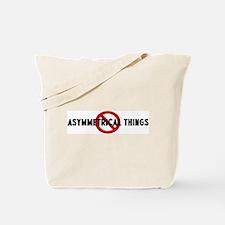 Anti asymmetrical things Tote Bag