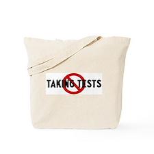 Anti taking tests Tote Bag